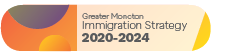 Greater Moncton Immigration Strategy 2020-2024